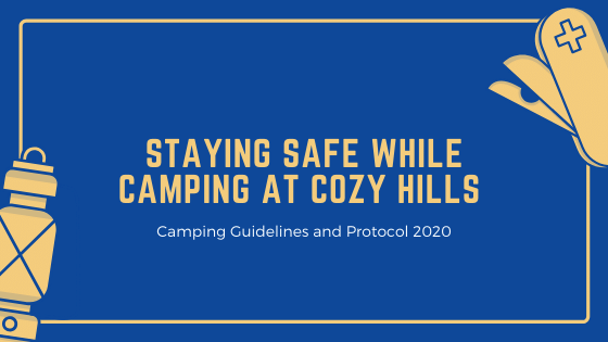 Staying safe while camping at Cozy Hills