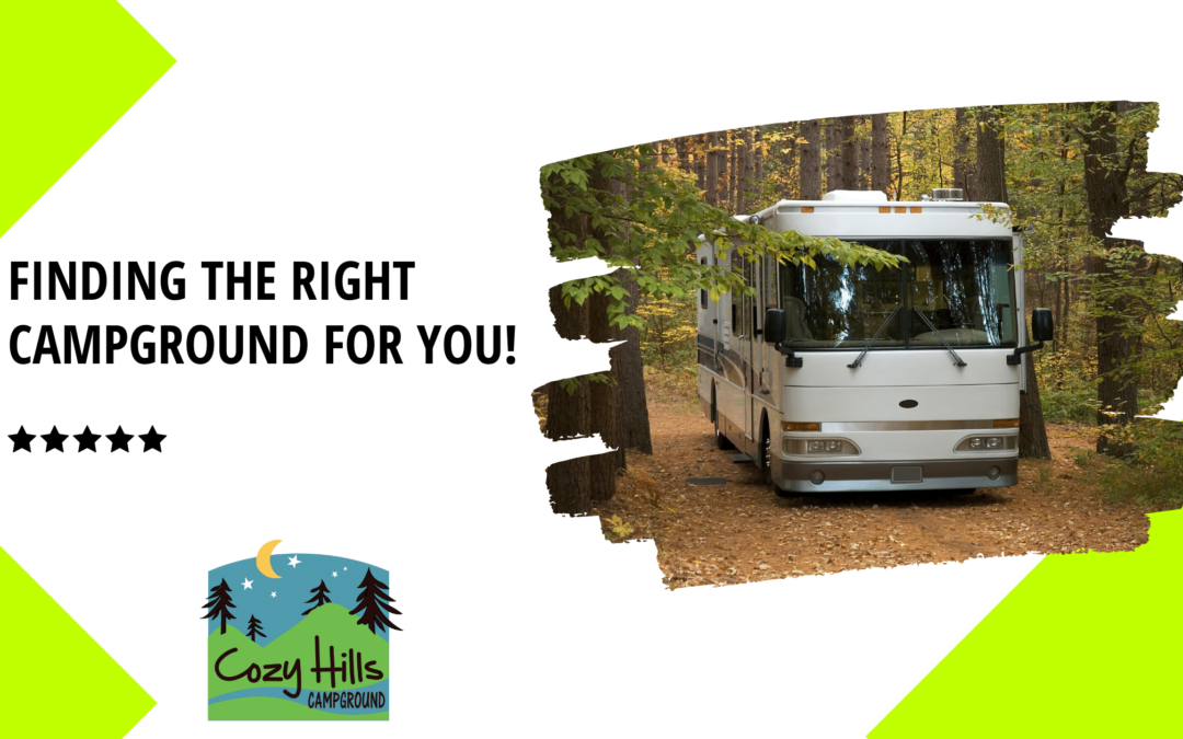 Finding the right campground for you!